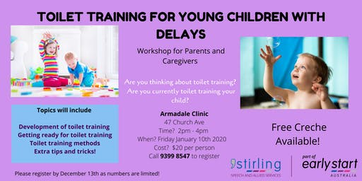 Toilet Training for Young Children with Delays - Parent Workshop Armadale