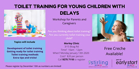 Toilet Training for Young Children with Delays - Parent Workshop Morley tickets