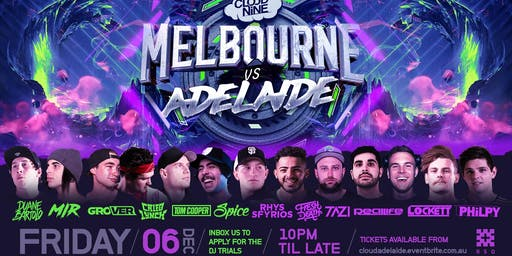 MELBOURNE vs ADELAIDE [Cloud Nine Adelaide]