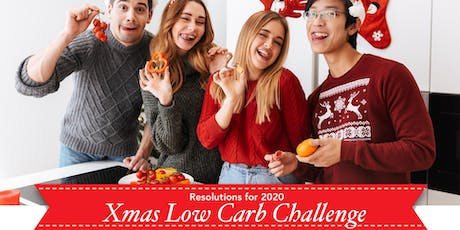 Xmas Low-Carb Challenge-Resolutions for 2020 tickets