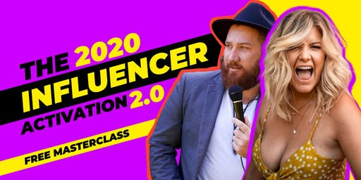 *FREE ONLINE MASTERCLASS* The 2020 Influencer Activation 2.0 [ $5000 IN PRIZES ]
