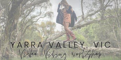 YARRA VALLEY #VideoVibingWorkshop - Find Your Voice & Vibe For Video