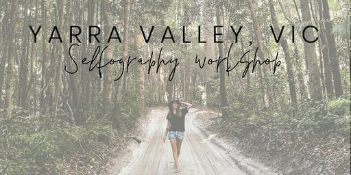 YARRA VALLEY #SELFographyWorkshop - Be Your Own Social Media Photographer