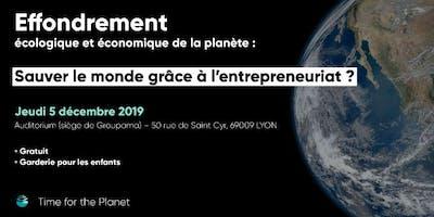 Effondrement écologique : sauver le monde grâce à l'entrepreneuriat ?