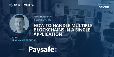 Blockchain: How to handle multiple blockchains in a single application