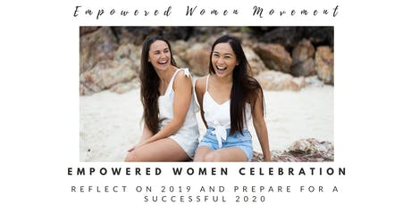 Empowered Women 2019 Celebration tickets