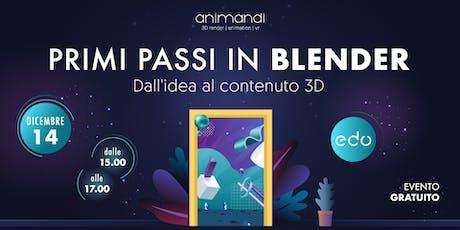 Primi passi in Blender: dall'idea al contenuto 3D biglietti