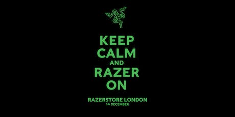 RazerStore London Grand Opening tickets
