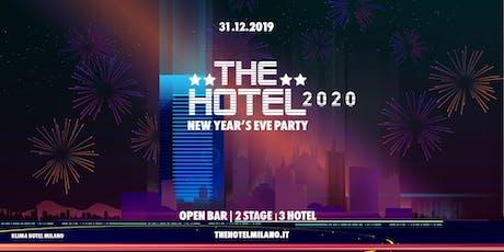 Capodanno Milano 2020 - THE HOTEL - OPENBAR biglietti