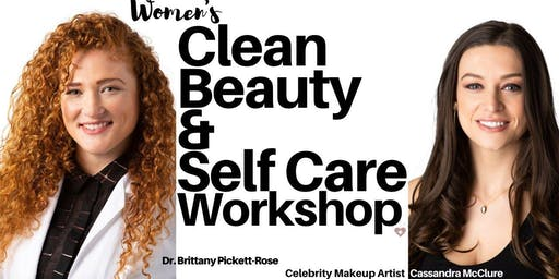 Women's Clean Beauty & Self Care Workshop