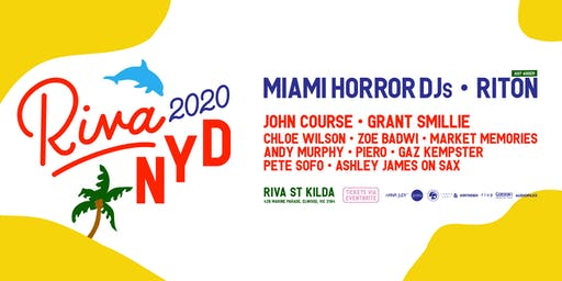 RIVA NYD 2020 — MIAMI HORROR DJs