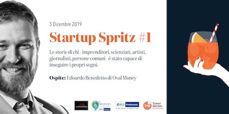 Startup Spritz con Edoardo Benedetto di Oval Money biglietti