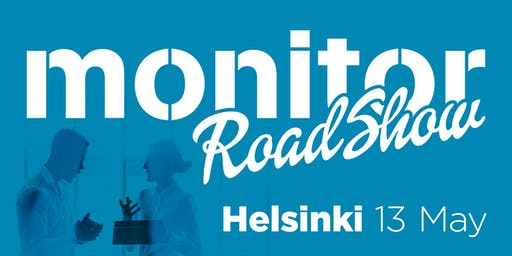 Monitor Roadshow Finland – Helsinki 13/5