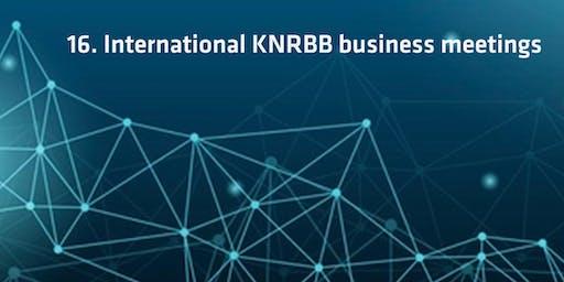 16. International KNRBB business meetings