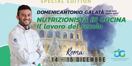 NUTRIZIONISTA IN CUCINA: IL LAVORO DEL SECOLO a Roma - SPECIAL EDITION 2 DAYS biglietti