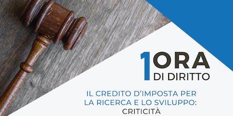 1ora di diritto - Il Credito d'imposta per la ricerca e lo sviluppo entradas