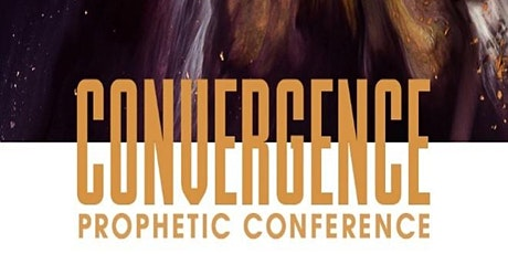 Convergence 2020: National Prophetic Conference tickets