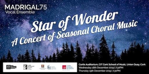 Madrigal '75 Christmas Concert 'Star of Wonder' Thursday, 19 Dec 2019