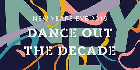 LEAF Presents NYE 2019: Dance Out the Decade tickets