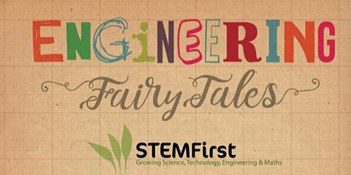 Engineering Fairytales :Training & Resource Giveaway W CUMBRIA 19th MAR 1-3