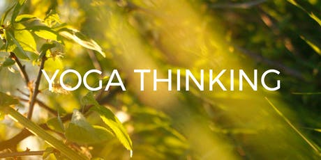 Yoga Thinking Masterclass 2019 Tickets