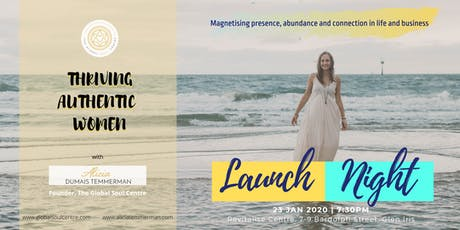 Launch Night - Thriving Authentic Women Melbourne tickets