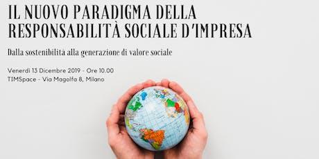 Il nuovo paradigma della Responsabilità Sociale d'Impresa biglietti