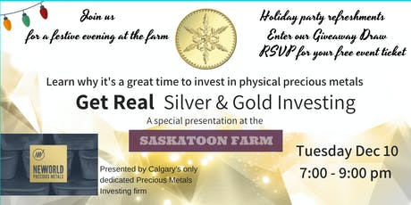 Get Real - Silver & Gold Bullion Investing - Dec 10 tickets