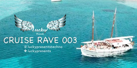 BOAT PARTY // Lucky Presents CR 003 tickets