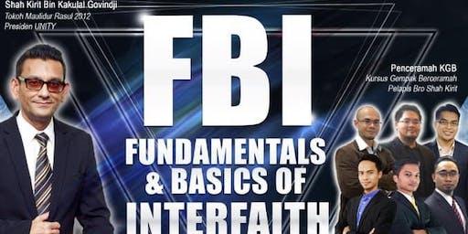 FUNDAMENTALS AND BASICS OF INTERFAITH (FBI) FASA 1