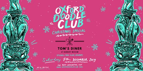 Oxford Doodle Club: Christmas Meet Up! tickets