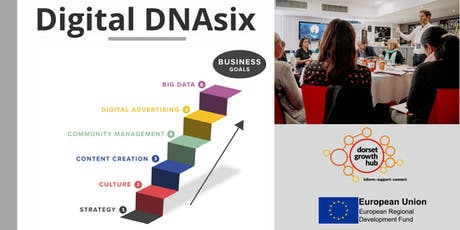 Dorset DNAsix: Build Your Digital Business Communications Strategy  - Wimborne - Dorset Growth Hub tickets