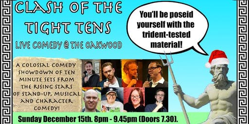 Clash of the Tight Tens Comedy