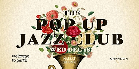 The Pop Up Jazz Club // Market Grounds Courtyard tickets
