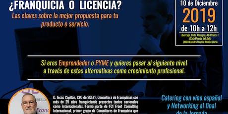¿Franquicia o Licencia?  Crece profesionalmente con tu producto o servicio entradas