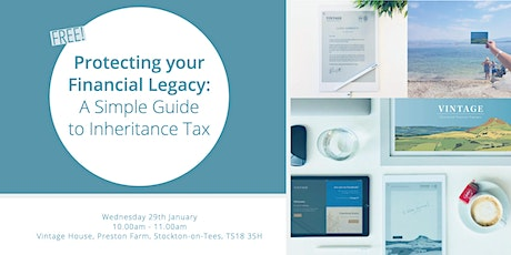Protecting your Financial Legacy - A Simple Guide to Inheritance Tax tickets