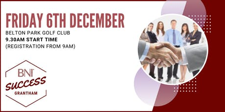 BNI Success Grantham - Network meeting 6th December tickets