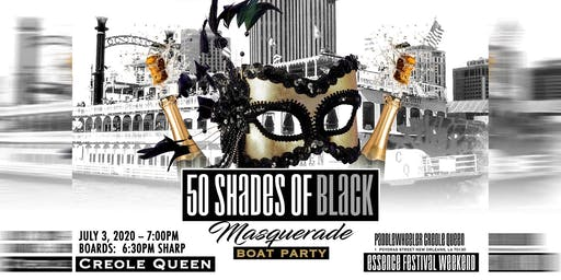 50 Shades of Black Masquerade Boat Party -Essence Weekend (Friday)