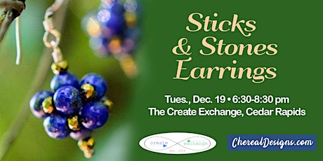 Sticks and Stones Earrings tickets