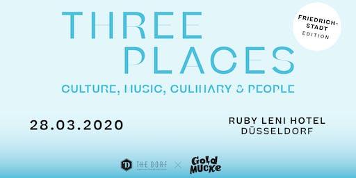 THREE PLACES - Friedrichstadt Edition