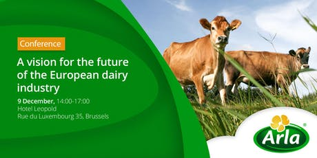 A vision for the future of the European dairy industry tickets
