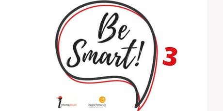 Be Smart (3) biglietti