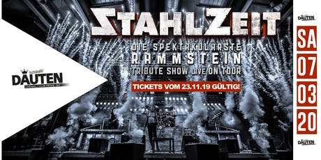 Stahlzeit - Zum letztes Mal in Dauten! Tickets