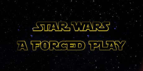 Star Wars: A Forced Play tickets