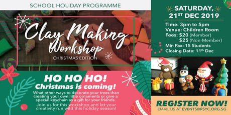 Clay Making Workshop – Christmas Edition tickets