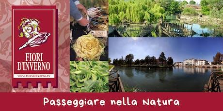 Passeggiare nella Natura - Treviso biglietti