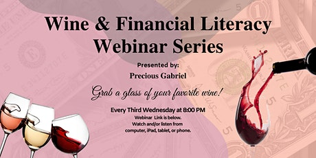 Wine & Financial Literacy Webinars Series tickets