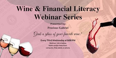 Wine & Financial Literacy Webinars Series tickets