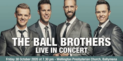 THE BALL BROTHERS IN CONCERT 2020