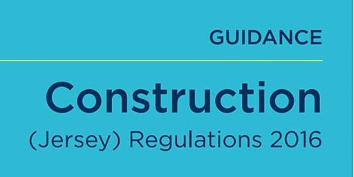 AJA CPD: Management of Construction (Jersey) Regulations 2016 by Tammy Fage